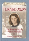 Turned Away: The World War II Diary of Devorah Bernstein (Dear Canada)