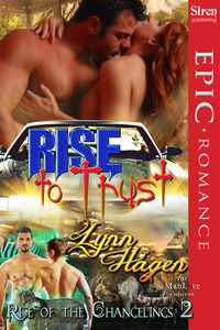 Rise to Trust (Rise of the Changelings #2)