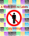 A Week With No Labels