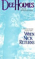 When Nick Returns by Dee Holmes