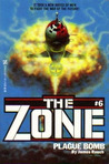 Plague Bomb (The Zone, #6)