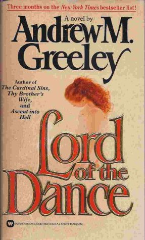 Lord of the Dance by Andrew M. Greeley