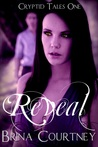 Reveal (Cryptid Chronicles, #1)