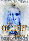 The Encounter (Boreal and John Grey, #1)
