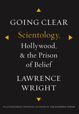 Lawrence Wright: Going Clear: Scientology, Hollywood, and the Prison of Belief