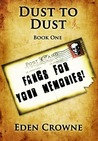 Fangs for Your Memories (Dust to Dust, #1)