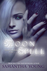 Moon Spell (The Tale of Lunarmorte, #1)