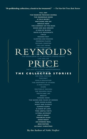 The Collected Stories by Reynolds Price