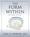 The Form Within: My Point of View