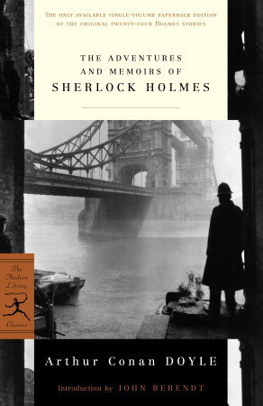 The Adventures and Memoirs of Sherlock Holmes by Arthur Conan Doyle
