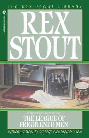 The League of Frightened Men by Rex Stout
