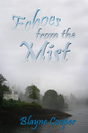 Echoes From The Mist by Blayne Cooper