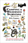 Camping & Wilderness Survival, 2nd: The Ultimate Outdoors Book