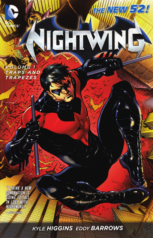 Nightwing, Volume 1 by Kyle Higgins
