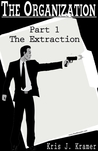 The Extraction (The Organization, #1)