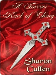 A Forever Kind Of Thing by Sharon Cullen