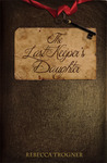 The Last Keeper's Daughter (The Last Keeper's Daughter, #1)