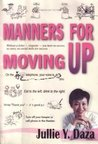 Manners for Moving Up