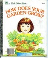 How Does Your Garden Grow by Pat Patterson