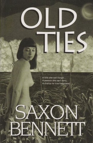 Old Ties by Saxon Bennett