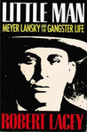 Little Man: Meyer Lansky and the Gangster Life