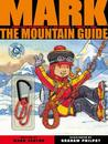 Mark the Mountain Guide. by Mark Seaton