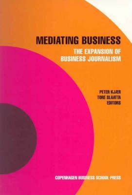 Mediating Business: The Expansion of Business Journalism