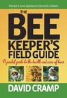 Beekeeper's Field Guide: A Pocket Guide to the Health and Care of Bees