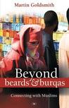 Beyond Beards and Burqas: Connecting with Muslims