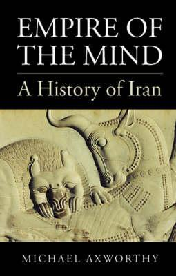Empire of the Mind by Michael Axworthy