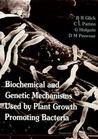 Biochemical and Genetic Mechanisms Used by Plant Growth Promoting Bacteria