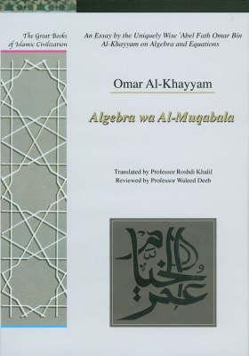 essay by the uniquely wise abel fath omar al khayam Informationen zum titel »an essay by the uniquely wise 'abel fath omar bin al-khayyam on algebra and equations« aus der reihe »great books of islamic civilisation.