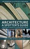 Architecture: A Spotters Guide