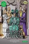 The Importance of Being Earnest the Graphic Novel: Quick Text. Oscar Wilde