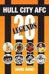 20 Legends.: Hull City Afc