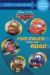 Five Tales from the Road (Cars: Step into Reading)