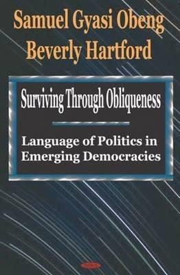 Surviving Through Obliqueness: Language of Politics in Emerging Democracies