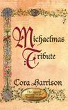 Michaelmas Tribute by Cora Harrison