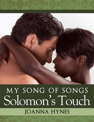 My Song Of Songs: Solomon's Touch