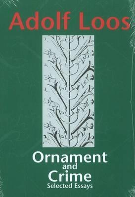 Adolf loos ornament and crime selected essays books