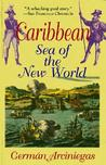Caribbean, Sea of the New World