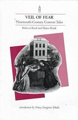 Veil of Fear: Nineteenth-Century Convent Tales