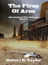 The Fires of Ares (Chronicles of the Collapse, #2)