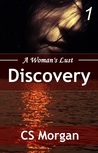 Discovery (A Woman's Lust Volume 1)