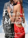 From This Moment (Jackson Hole, #1)
