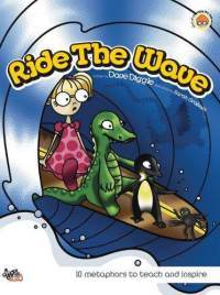 Ride The Wave: 10 Metaphors To Teach And Inspire