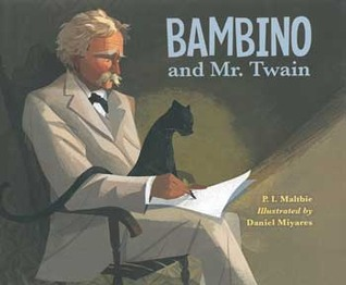 Bambino and Mr. Twain by P.I. Maltbie