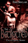 The Betrothed (Fallen Angel, #2)