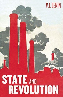 The State and Revolution by Vladimir Ilyich Lenin