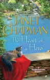 The Heart of a Hero by Janet Chapman